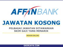 Kerja Kosong Affin Bank Berhad