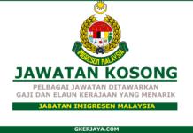 Kerja Kosong Jabatan Imigresen Malaysia (1)