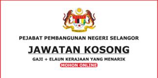 Kerja Kosong Pejabat Pembangunan Negeri Selangor