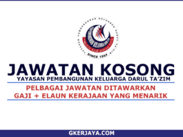 Kerja Kosong Yayasan Pembangunan Keluarga Darul Ta'zim (1)
